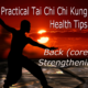 Practical Tai Chi | Chi Kung Health Tips – Back Strengthening Tip