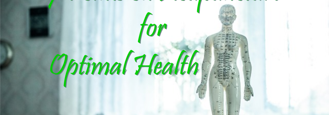 7 Points on Acupuncture for Optimal Health