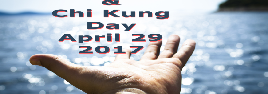 Celebrate Tai Chi and Chi Kung Day 2017