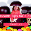 head lice natural health tips for kids