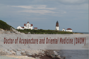 Doctor of Acupuncture and Oriental Medicine