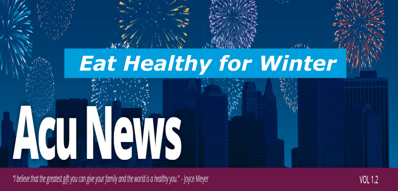 Eat Healthy for Winter – AcuNews 1.2 2018